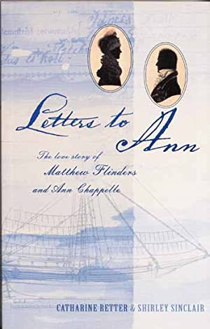 Letters to Ann The love story of: Retter, Catharine and