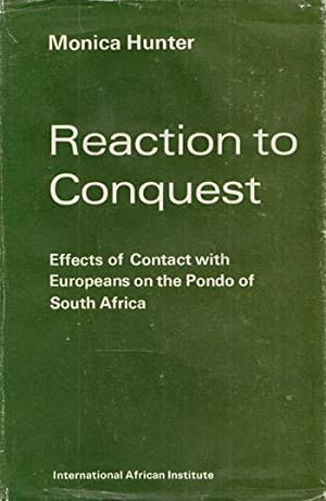 Reaction to Conquest: Effects of Contact with: Hunter, Monica