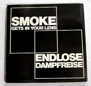 Smoke Gets in Your Lens [Endlose Dampfreise]: Haslbeck, Gunter & Wardale, David