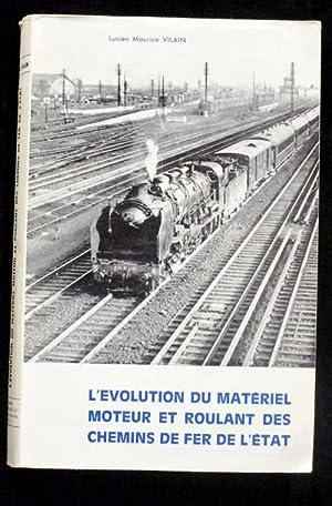 L'Évolution Du Matériel Moteur Et Roulant Des: Vilain, Lucien Maurice