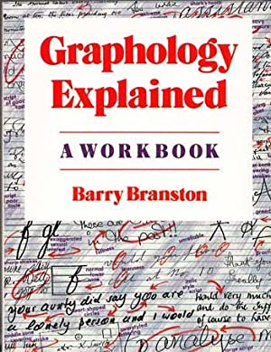 Graphology Explained. A Work Book