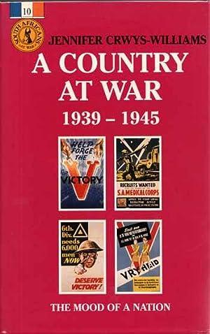 A Country At War 1939-1945. The Mood: Crwys-Williams, Jennifer
