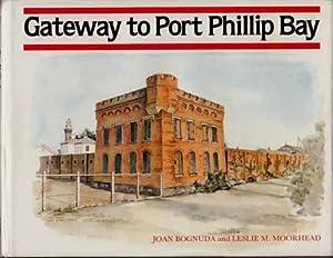 Gateway to Port Phillip Bay.: Bognuda, Joan &