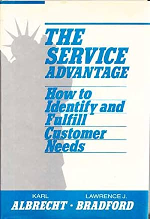 Service Advantage. How to Identify and Fulfill: Albrecht, Karl and