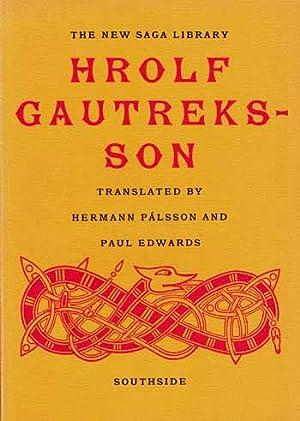 Hrolf Gautreksson: A Viking Romance: Palsson, Hermann and