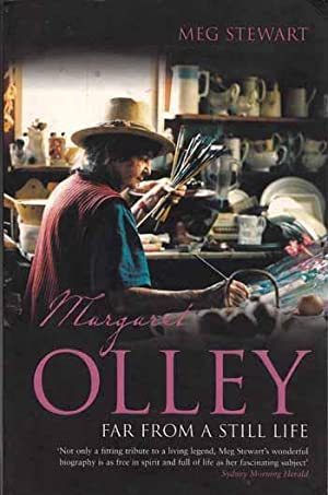 Margaret Olley Far From A Still Life: Stewart, Meg