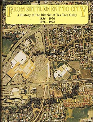 From Settlement to City. A History of: Auhl, Ian