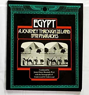 Egypt A Journey Through the Land of: Breasted, James Henry
