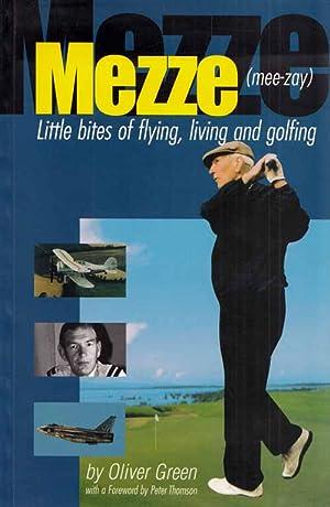 Mezze Little Bites of Flying, Living and: Green, Oliver