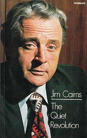 The Quiet Revolution: Cairns, Jim