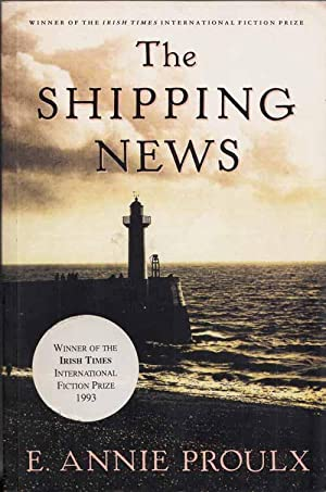 The Shipping News (Signed by Author): Proulx, E.Annie