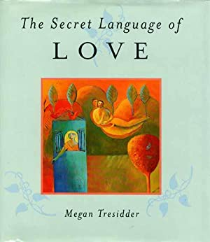 The Secret Language of Love