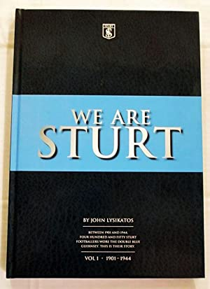 We Are Sturt Vol 1 1901 -: Lysikatos, John