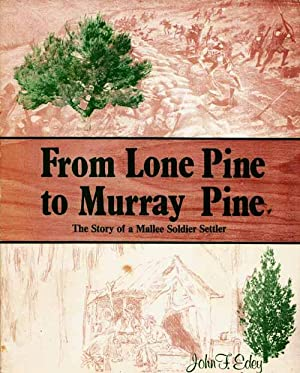 From Lone Pine to Murray Pine. The: Edey, John F.