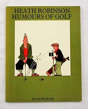 Humours of Golf: Heath Robinson, W.