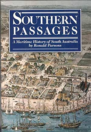 Southern Passages. A Maritime History of South: Parsons, Ronald