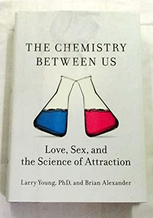 Chemistry Between Us Love Sex & the: Young, Larry &