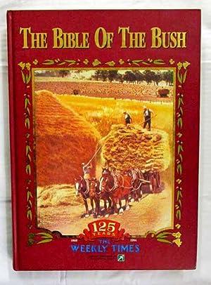 The Bible Of The Bush. 125 Years: Jones, Hugh (Edited
