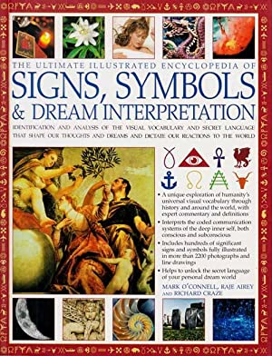 The Ultimate Illustrated Encyclopedia of Signs, Symbols and Dream Interpretation.