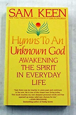 Hymns to an Unknown God. Awakening the Spirit in Everyday Life
