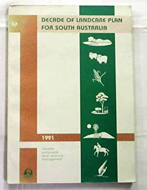 Decade of Landcare Plan for South Australia: No Author Noted