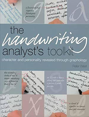 The Handwriting Analyst's toolkit. Character and personality revealed through graphology