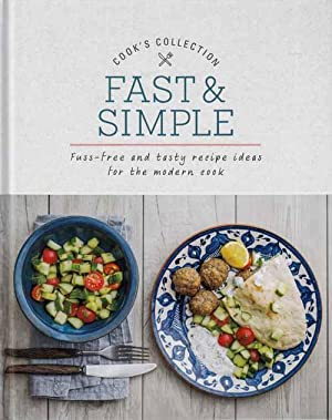 Cooks Collection. Fast & Simple. Fuss-Free and: Biggs, Fiona (Editor)