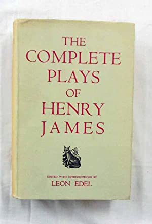 The Complete Plays of Henry James: James, Henry [Edited