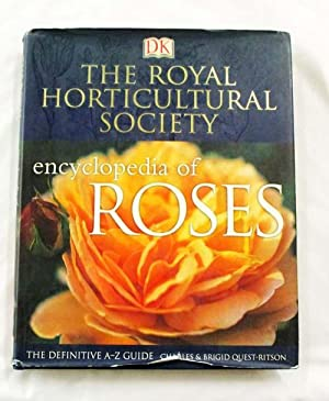 The Royal Horticultural Society Encyclopedia of Roses: Quest-Ritson, Charles &