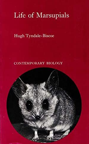Life of Marsupials: Tyndale-Biscoe, Hugh