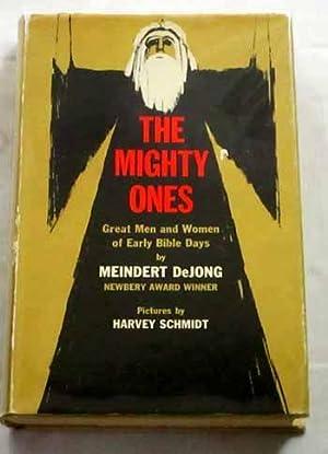 The Mighty Ones (Great Men and Women: DeJong, Meindert