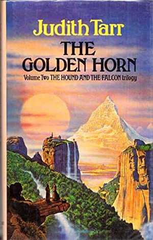 The Golden Horn. Volume Two The Hound and the Falcon Trilogy