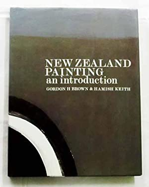 An Introduction to New Zealand Painting 1839-1967: Brown, Gordon H.