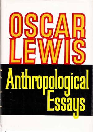 anthropological essays oscar lewis