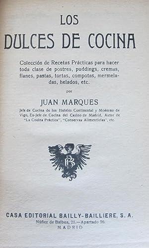 LOS DULCES DE COCINA: Juan Marques