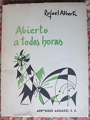 ABIERTO A TODAS HORAS.: Rafael Alberti
