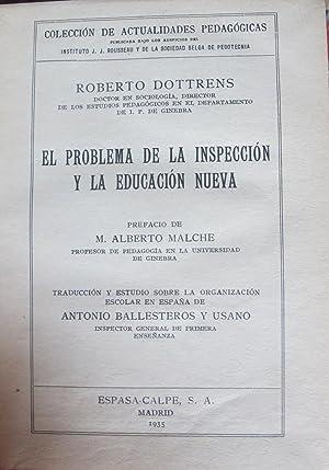 EL PROBLEMA DE LA INSPECCION Y LA EDUCACION NUEVA: Roberto Dottrens