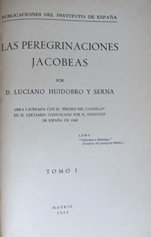 LAS PEREGRINACIONES JACOBEAS: Luciano Huidobro y