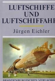 LUFTSCHIFFE UND LUFTSCHIFFAHRT;: Eichler Jürgen: