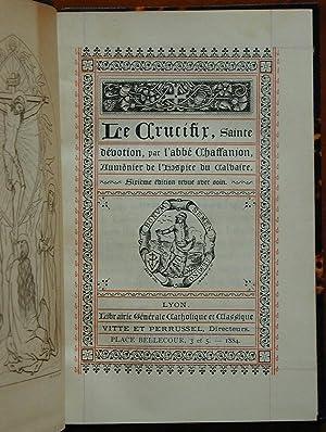 Le crucifix, sainte dévotion: CHAFFANJON, (Abbé)