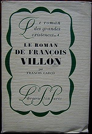 Le roman de François Villon: CARCO, Francis