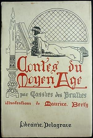 Contes du Moyen Age: GASSIES des BRULIES, Georges