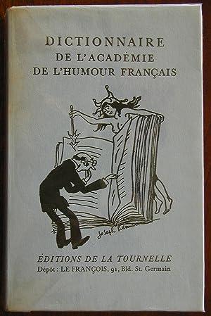 Dictionnaire de l'Académie de l'Humour Français: Collectif