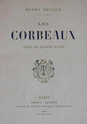 Les corbeaux: BECQUE, Henri