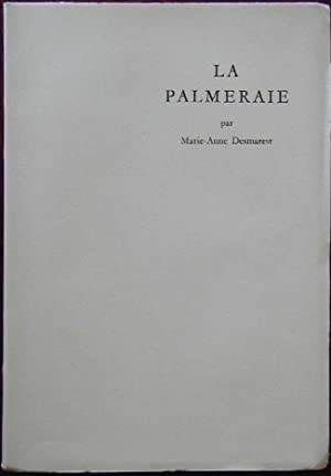 La palmeraie: DESMAREST, Marie-Anne