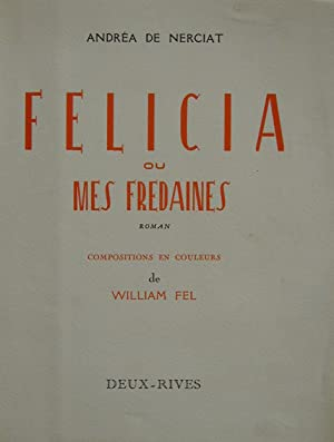 Félicia ou Mes fredaines: NERCIAT, Andrea (de)