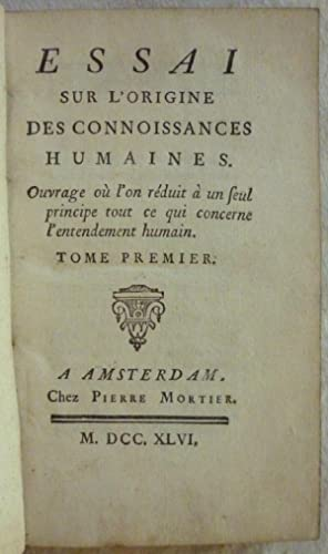 Essai sur l'origine des connaissances humaines. Ouvrage: CONDILLAC (de), Etienne