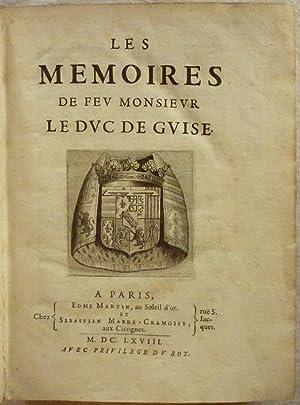 Les mémoires de feu Monsieur le Duc: GUISE (de), Duc