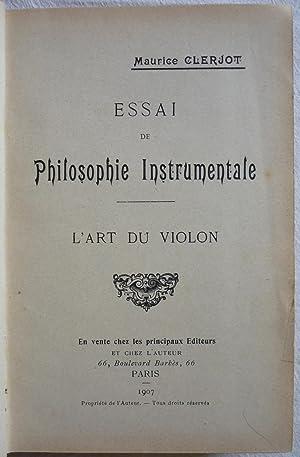 Essai de philosophie instrumentale - L'art du: CLERJOT, Maurice