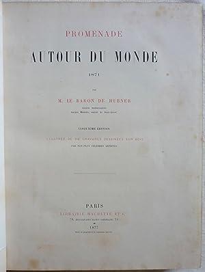 Promenade autour du monde (1871): HÜBNER (de), Joseph-Alexandre (Baron)